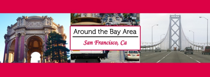 Around the Bay Area